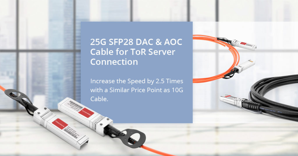 25G SFP28 DAC and AOC